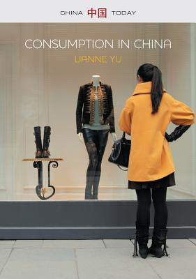 Consumption in China By Yu, Lianne