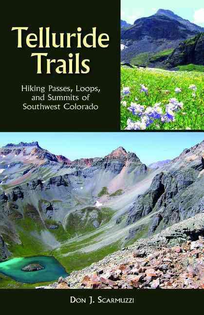 Telluride Trails By Scarmuzzi, Don